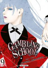 Gambling School -9- Volume 9