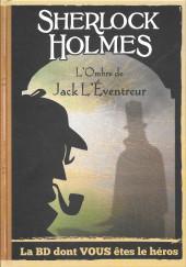 Sherlock Holmes - La BD dont vous êtes le héros -5- L'ombre de Jack l'Eventreur