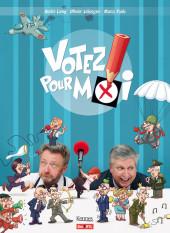 Votez pour moi (Leborgne/Lamy/Paulo) -1- Votez pour moi
