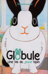 Globule -2- Une vie de jeune lapin