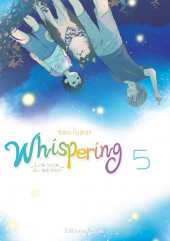 Whispering, les voix du silence -5- Tome 5