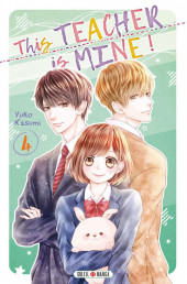 This Teacher is Mine ! -4- Tome 4