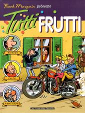 Frank Margerin présente -8- Tutti Frutti