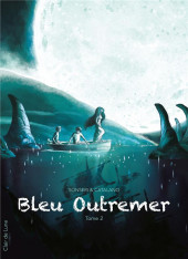Bleu outremer -2- Tome 2
