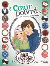 Les filles au chocolat -9- Coeur poivré