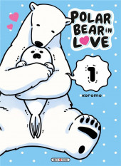 A polar bear in love -1- Tome 1