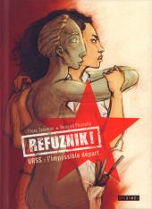 Refuznik ! URSS : l'impossible départ - Refuznik !  URSS : l'impossible départ