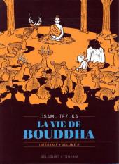 Bouddha - La Vie de Bouddha -INT3- Intégrale - Volume 3