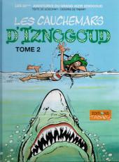 Iznogoud -22b2008- Les cauchemars d'Iznogoud (Tome 2)