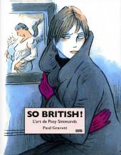 (AUT) Simmonds, Posy - So British ! L'art de Posy Simmonds