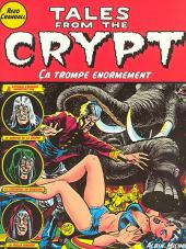 Tales from the Crypt (Albin Michel) -10- Ça trompe énormément