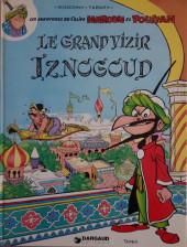 Iznogoud -1a81- Le Grand Vizir