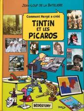 Comment Hergé a créé... -22- Tintin et les picaros