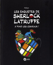 Les enquêtes de Sherlock Latruffe -4- Tome 4