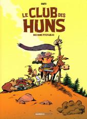Le club des Huns -1- Des Huns pitoyables