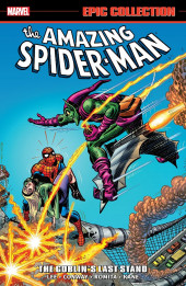 Amazing Spider-Man Epic Collection (The) (2013) -INT07- The Goblin's Last Stand