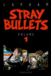 Stray Bullets -INT1- Volume 1