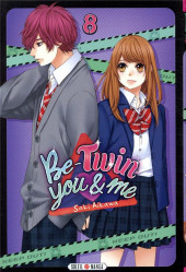 Be-twin you & me -8- Tome 8