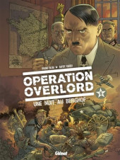 Opération Overlord -6- Une nuit au Berghof