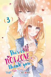 This is not Love, thank you.  -3- Tome 3