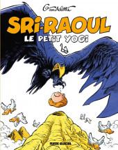 Sri-Raoul le petit yogi - Tome a2019