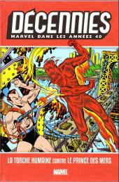 Les décennies Marvel -1- Les années 40 : la torche humaine contre le prince des mers