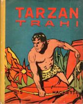 Tarzan (Hachette) -5- Tarzan trahi