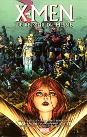 X-Men - Trilogie du Messie -INT2- Le Retour du Messie