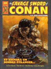 Savage Sword of Conan (The) (puis The Legend of Conan) - La Collection (Hachette) -39- Et viendra un sombre étranger...