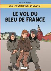 Les aventures d'Elias -1- Le Vol du Bleu de France