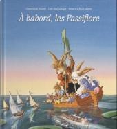 La famille Passiflore -HS- À bâbord, les passiflore