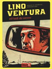 Glénat 9 1/2 (Collection) -1- Lino Ventura et l'œil de verre