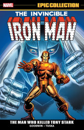 Iron Man Epic Collection (2013) -INT03- The Man Who Killed Tony Stark