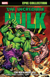 Incredible Hulk Epic Collection (2015) -INT02- The Hulk Must Die
