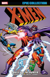 X-Men Epic Collection (2014) -INT02- Lonely Are The Hunted