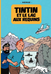 Tintin - Pastiches, parodies & pirates -26a- Tintin et le lac aux requins
