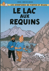 Tintin - Pastiches, parodies & pirates -26b2017- Tintin et le lac aux requins