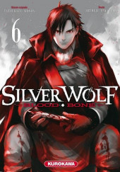Silver Wolf Blood Bone -6- Tome 6