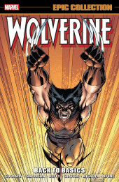 Wolverine Epic Collection (2014) -INT02- Back to Basics