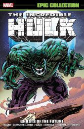 Incredible Hulk Epic Collection (2015) -INT22- Ghosts of the Future