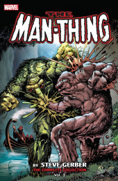 Man-Thing by Steve Gerber: The Complete Collection (2015) -INT02- The Complete Collection volume 2