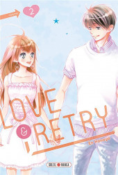 Love & Retry -2- Tome 2