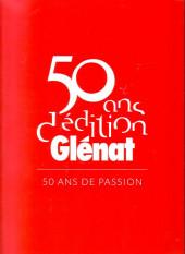 (Catalogues) Éditeurs, agences, festivals, fabricants de para-BD... - Glénat - 50 ans d'édition Glénat
