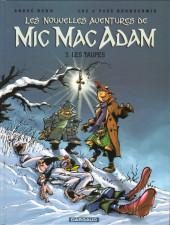 Mic Mac Adam (Les nouvelles aventures de) -3- Les taupes