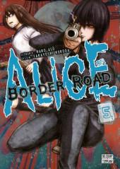 Alice on Border Road -5- Volume 05