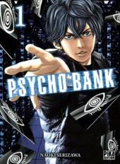 Psycho Bank -1- Volume 1