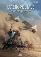 L'aéropostale - Des pilotes de légende -7- Cap Juby