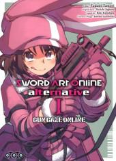 Sword Art Online alternative : Gun Gale Online -1- Tome 1