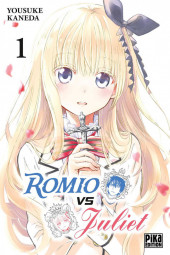 Romio VS Juliet -1- Tome 1
