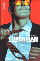 Clark Kent : Superman -1- Unité